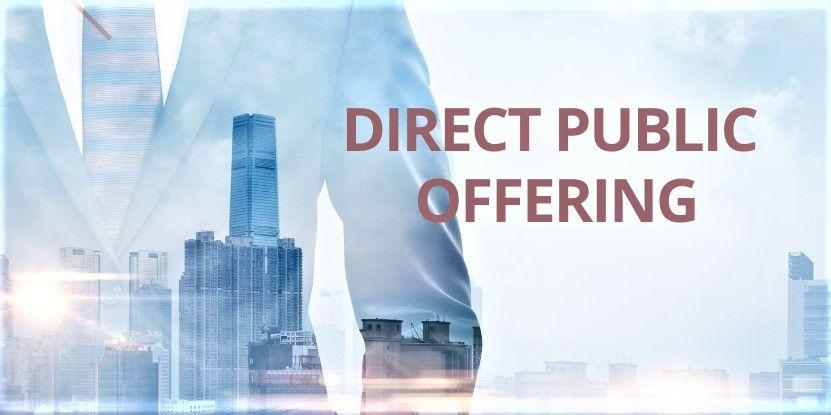 How to Go Public through a Direct Public Offering (DPO) onto NASDAQ/NYSE